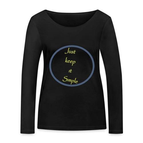 Keep it simple - Women's Organic Longsleeve Shirt by Stanley & Stella