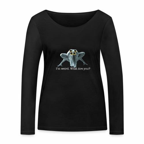 Im weird - Women's Organic Longsleeve Shirt by Stanley & Stella