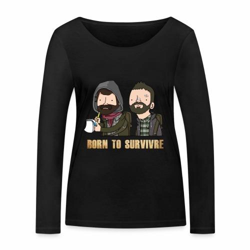 Born to Survivre - T-shirt manches longues bio Stanley & Stella Femme