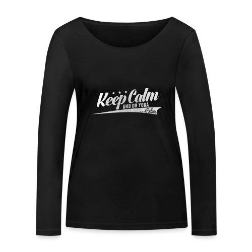 Yoga Relax Keep Calm - Frauen Bio-Langarmshirt von Stanley & Stella