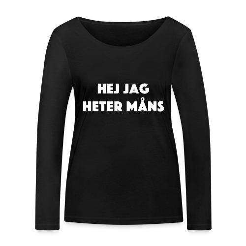 HEJ JAG HETER MÅNS - Ekologisk långärmad T-shirt dam från Stanley & Stella
