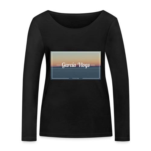 Garcíavlogs - Camiseta de manga larga ecológica mujer de Stanley & Stella