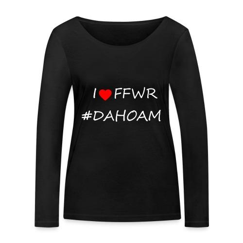 I ❤️ FFWR #DAHOAM - Frauen Bio-Langarmshirt von Stanley & Stella