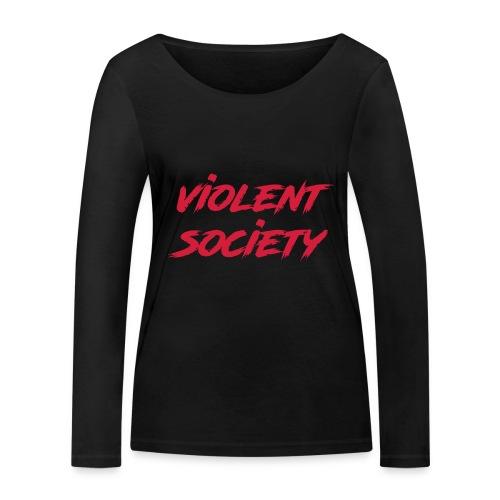 Violent Society - Frauen Bio-Langarmshirt von Stanley & Stella