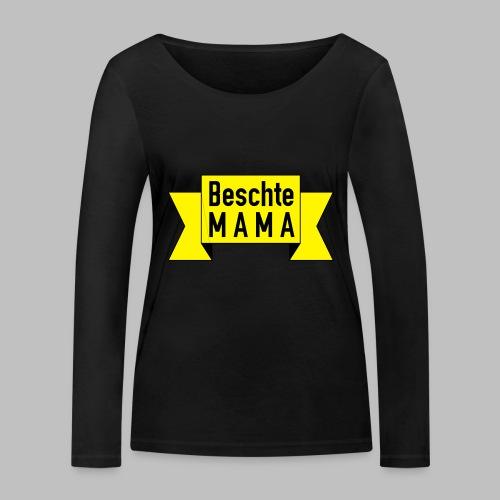 Beschte Mama - Auf Spruchband - Frauen Bio-Langarmshirt von Stanley & Stella