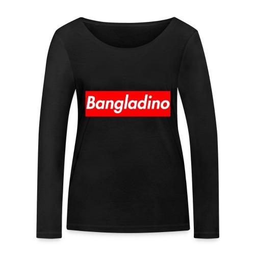 Bangladino - Maglietta a manica lunga ecologica da donna di Stanley & Stella