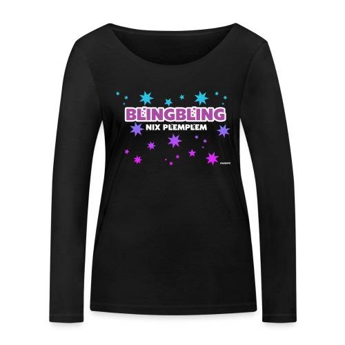 blingbling nixplemplem - Frauen Bio-Langarmshirt von Stanley & Stella