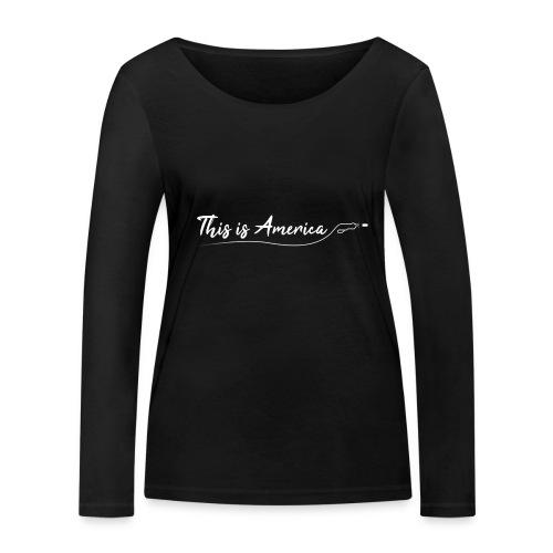 This is America - Gun violence - T-shirt manches longues bio Stanley & Stella Femme