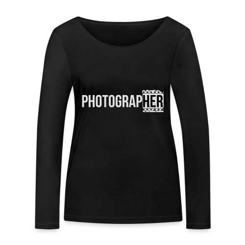 Photographing-her - Women's Organic Longsleeve Shirt by Stanley & Stella