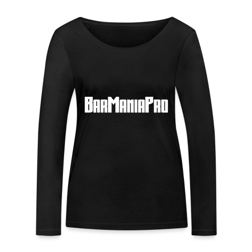 BarManiaPro - Women's Organic Longsleeve Shirt by Stanley & Stella