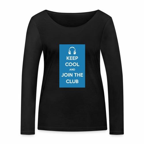 Join the club - Women's Organic Longsleeve Shirt by Stanley & Stella