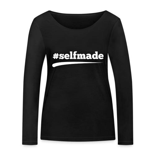 #SELFMADE - Frauen Bio-Langarmshirt von Stanley & Stella