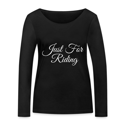 Just for riding - T-shirt manches longues bio Stanley & Stella Femme