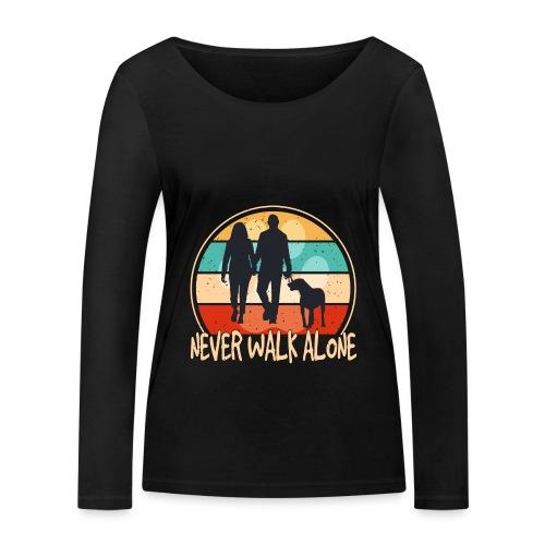 Hundehalter mit Hund Never Walk Alone - Frauen Bio-Langarmshirt von Stanley & Stella