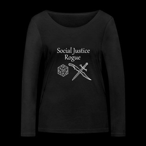 Social Justice Rogue - Women's Organic Longsleeve Shirt by Stanley & Stella
