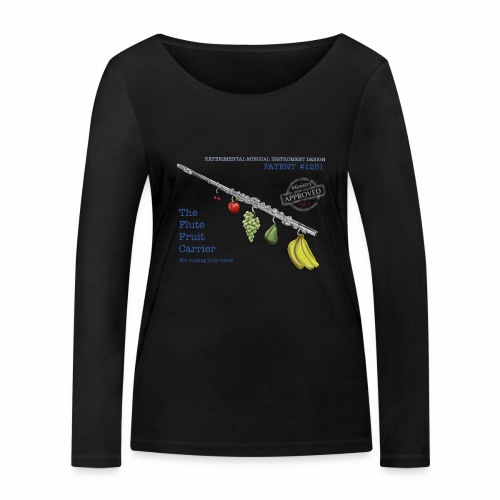 Experimental Musical Instruments - Flute Fruit - Women's Organic Longsleeve Shirt by Stanley & Stella