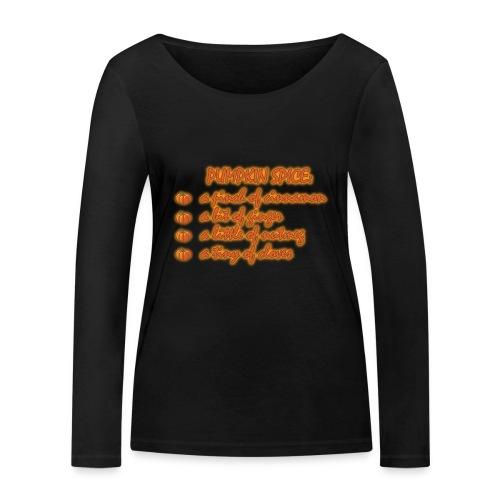 PumpkinSpiceRecipe - Maglietta a manica lunga ecologica da donna di Stanley & Stella