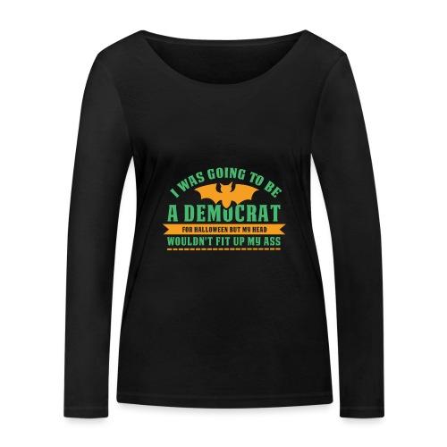 Ich wollte ein Demokrat zu Halloween sein - Frauen Bio-Langarmshirt von Stanley & Stella