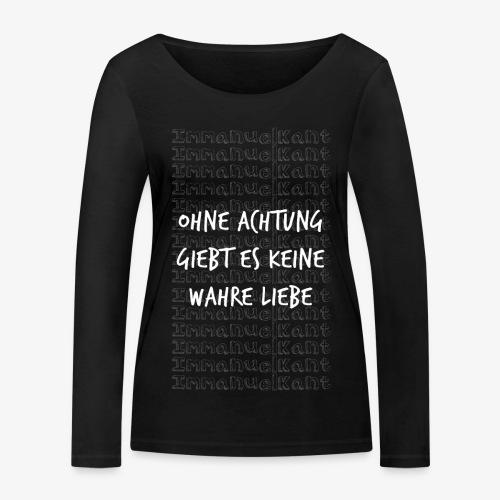 Liebe Immanuel Kant Zitat Spruch Geschenk Idee - Frauen Bio-Langarmshirt von Stanley & Stella