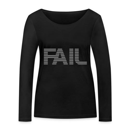 FAIL - Frauen Bio-Langarmshirt von Stanley & Stella