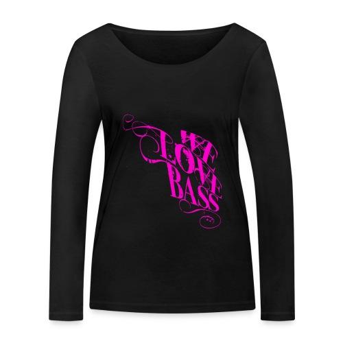 welovebass10 - Frauen Bio-Langarmshirt von Stanley & Stella