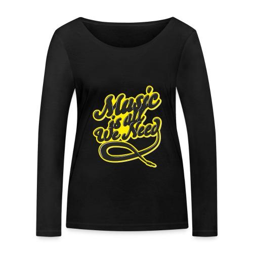 Music Is All We Need - Women's Organic Longsleeve Shirt by Stanley & Stella