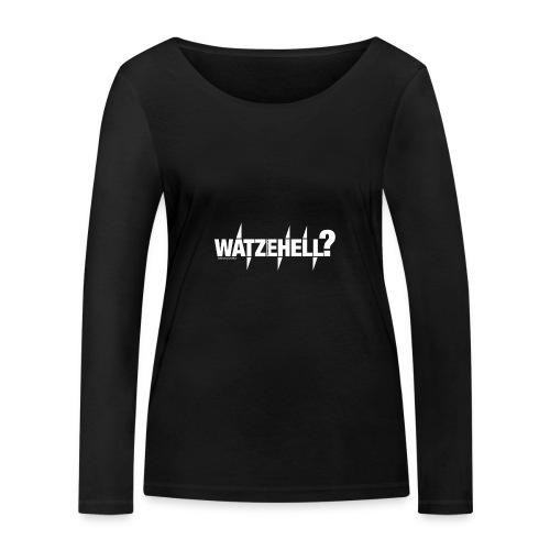 Watzehell - Frauen Bio-Langarmshirt von Stanley & Stella