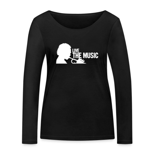 Live the Music - T-Shirt - Frauen Bio-Langarmshirt von Stanley & Stella