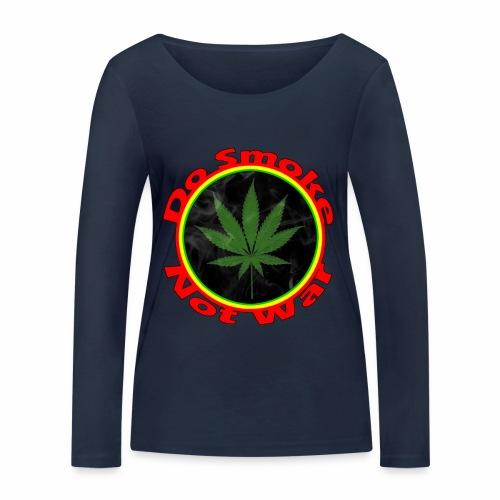Do Smoke Not War - Frauen Bio-Langarmshirt von Stanley & Stella