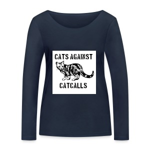 Cats against catcalls - Women's Organic Longsleeve Shirt by Stanley & Stella