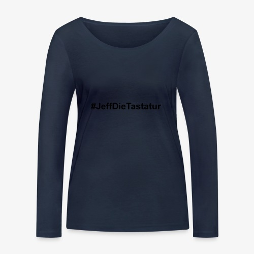 hashtag jeffdietastatur schwarz - Frauen Bio-Langarmshirt von Stanley & Stella