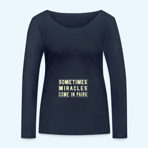 Sometimes Miracles Come In Pairs (Modern) - Vrouwen bio shirt met lange mouwen van Stanley & Stella