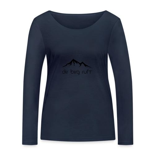 Der Berg ruft schwarz - Frauen Bio-Langarmshirt von Stanley & Stella