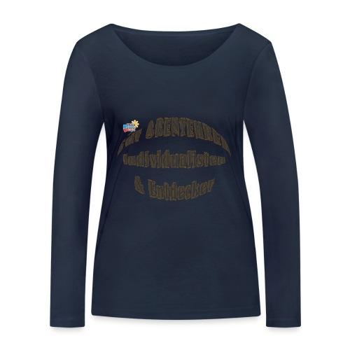 Abenteurer Individualisten & Entdecker - Frauen Bio-Langarmshirt von Stanley & Stella