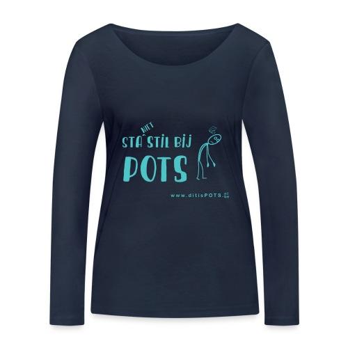Sta (niet) stil bij POTS producten - Vrouwen bio shirt met lange mouwen van Stanley & Stella