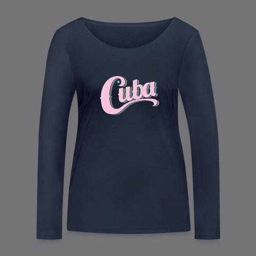 CUBA VINTAGE Tee Shirt - Women's Organic Longsleeve Shirt by Stanley & Stella