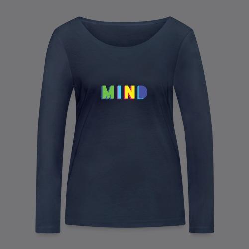MIND Tee Shirts - Women's Organic Longsleeve Shirt by Stanley & Stella