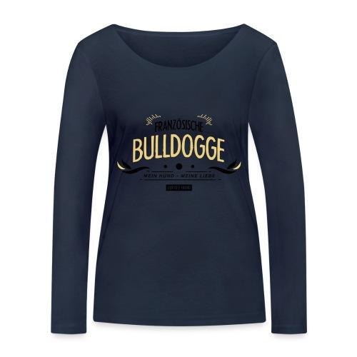 Franzözische Bulldogge - Frauen Bio-Langarmshirt von Stanley & Stella