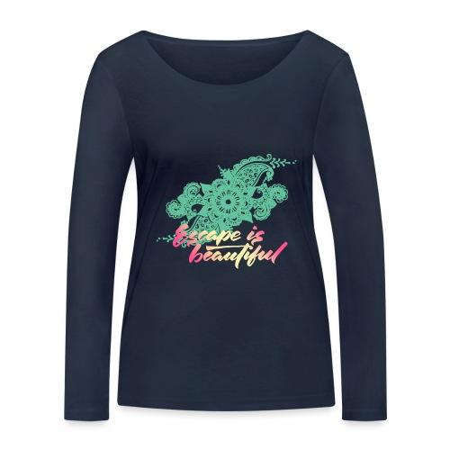 escape is beautiful - T-shirt manches longues bio Stanley & Stella Femme
