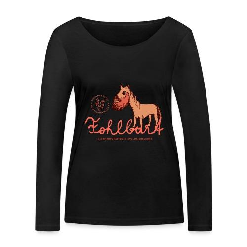 Der Fohlbart - Frauen Bio-Langarmshirt von Stanley & Stella