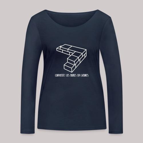 Convierte muros en caminos - Camiseta de manga larga ecológica mujer de Stanley & Stella