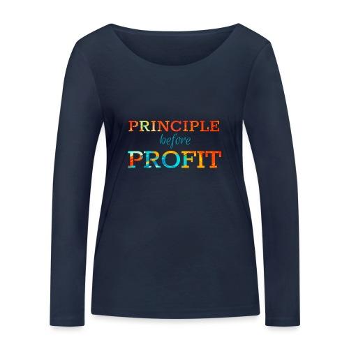 Principle Before Profit - Women's Organic Longsleeve Shirt by Stanley & Stella