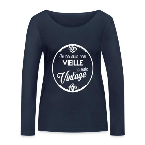 Je ne suis pas vieille (blanc) - T-shirt manches longues bio Stanley & Stella Femme