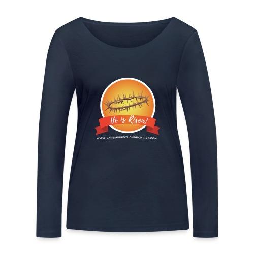He is Risen ! (Il est ressuscité) - T-shirt manches longues bio Stanley & Stella Femme