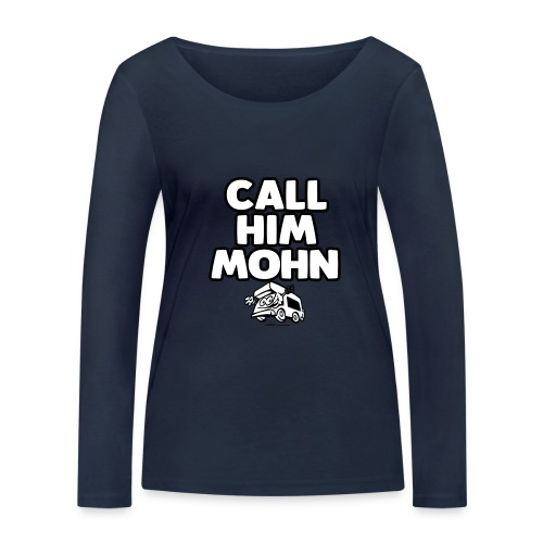 CallHimMohn - Frauen Bio-Langarmshirt von Stanley & Stella