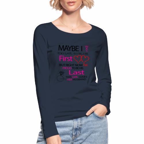 I love my husband - gift idea - Women's Organic Longsleeve Shirt by Stanley & Stella