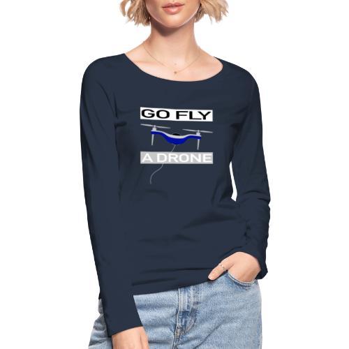 Go Fly a drone - Økologisk Stanley & Stella langærmet T-shirt til damer