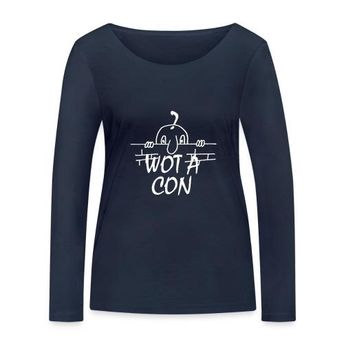 WOT A CON - Women's Organic Longsleeve Shirt by Stanley & Stella