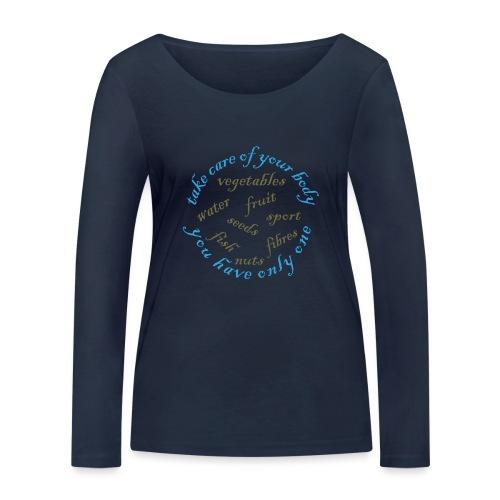 Gezond eten en drinken - Vrouwen bio shirt met lange mouwen van Stanley & Stella