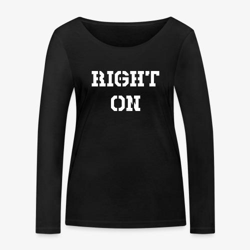 Right On - white - Frauen Bio-Langarmshirt von Stanley & Stella
